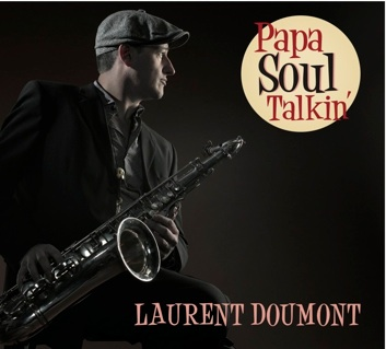 Laurent Doumont & The Soul Counsellors