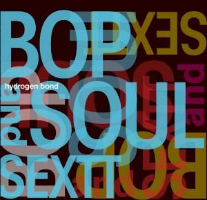 Bop & Soul 6tet